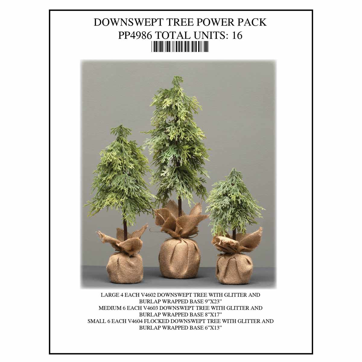 DOWNSWEPT TREE POWER 16 UNITS PP4986