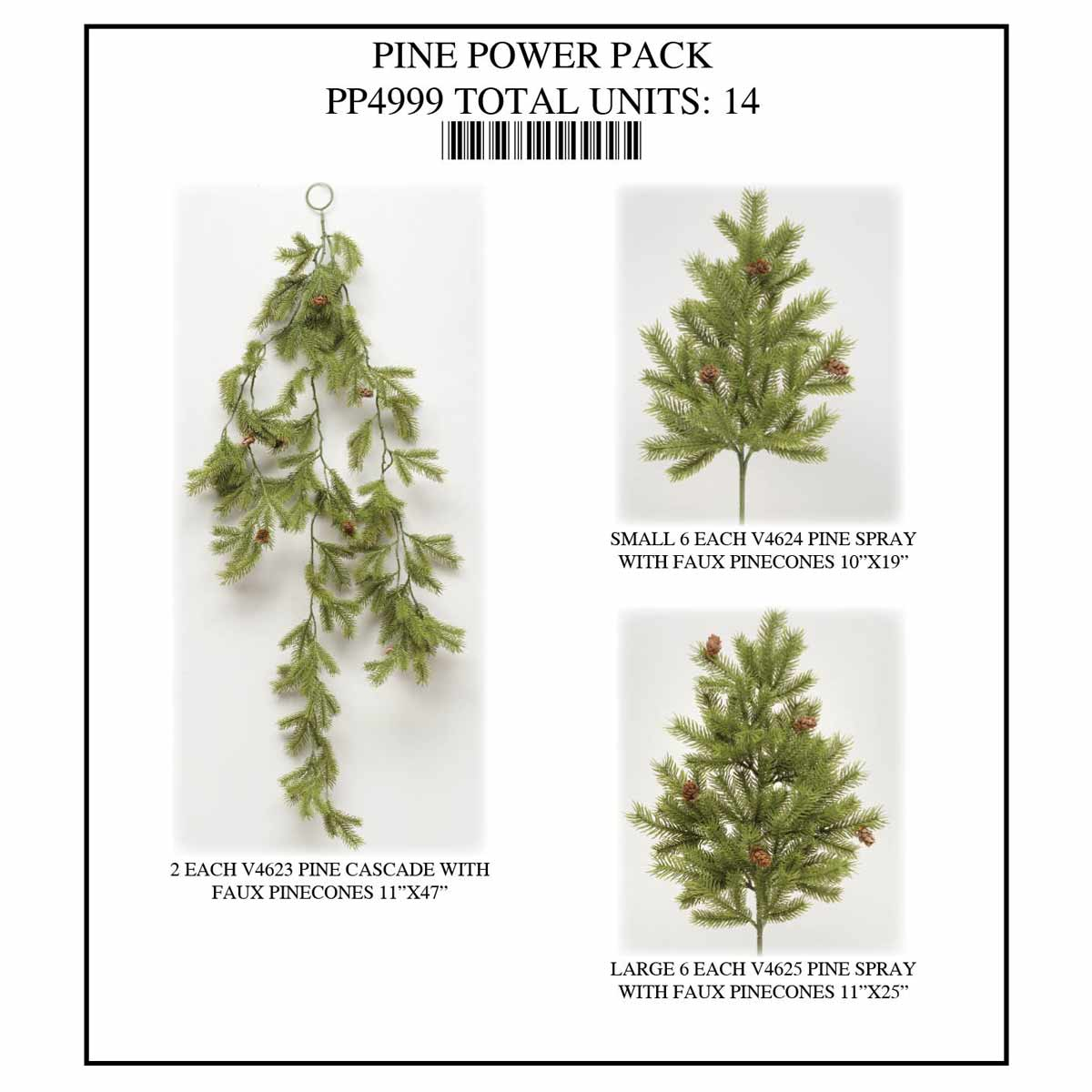 PINE CASCADE POWER PACK 14 UNITS