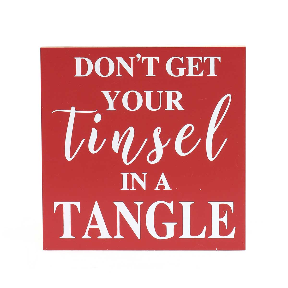 "TINSEL TANGLE"" RED/WHITE WOOD SIGN WITH SAWTOOTH HANGER/STANDI"